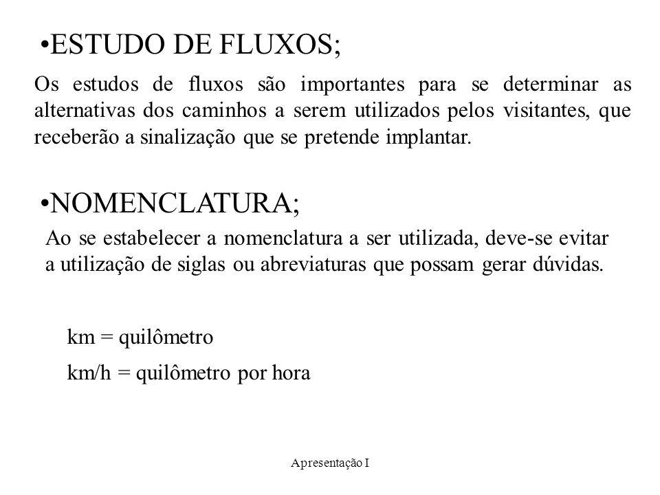ESTUDO DE FLUXOS; NOMENCLATURA;