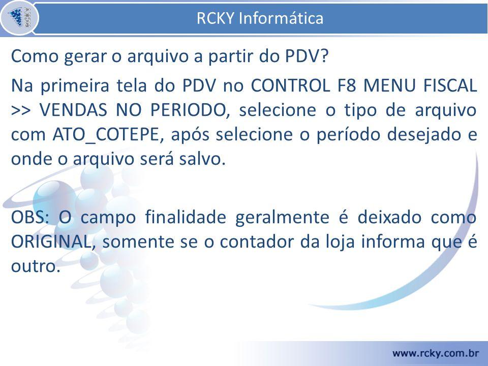 RCKY Informática Como gerar o arquivo a partir do PDV