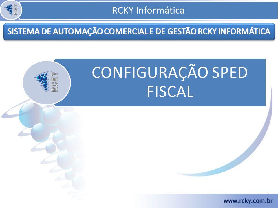 CONFIGURAÇÃO SPED FISCAL