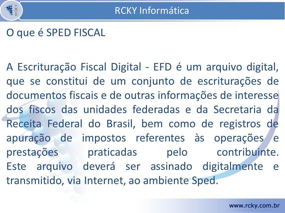 RCKY Informática O que é SPED FISCAL