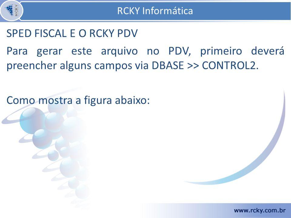 RCKY Informática SPED FISCAL E O RCKY PDV