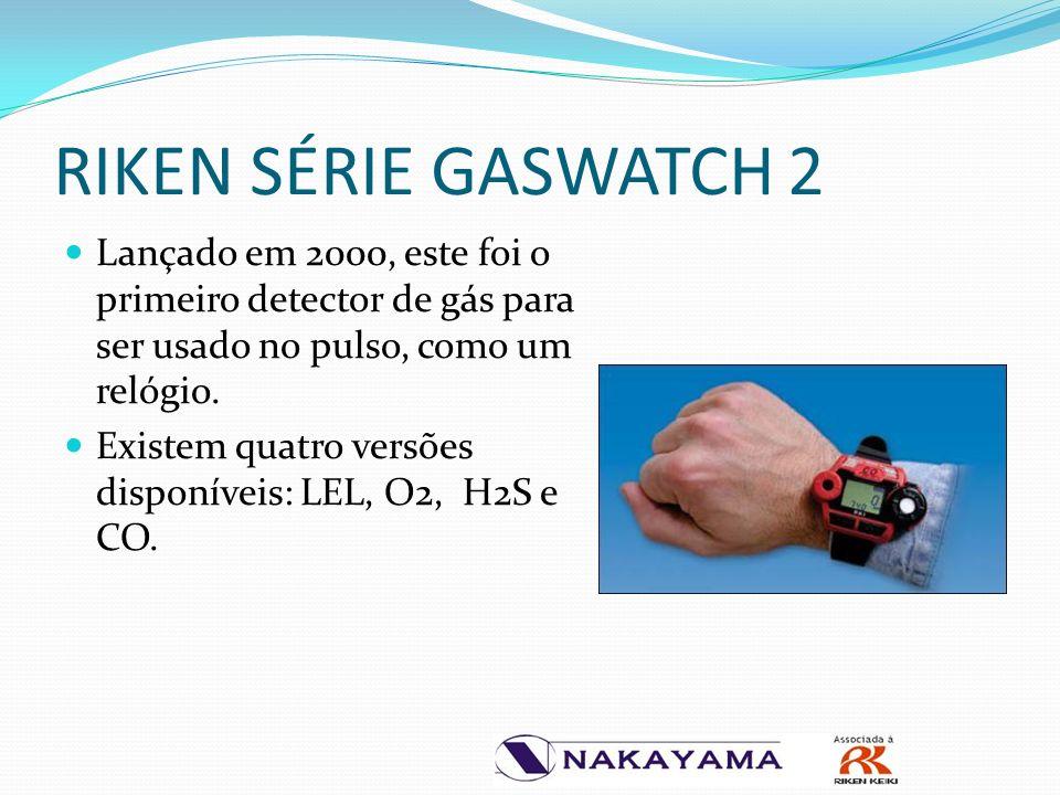 RIKEN SÉRIE GASWATCH 2 Lançado em 2000, este foi o primeiro detector de gás para ser usado no pulso, como um relógio.