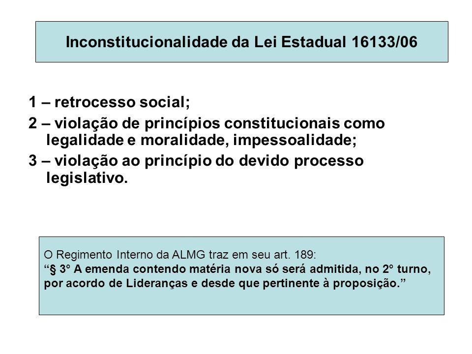 Inconstitucionalidade da Lei Estadual 16133/06
