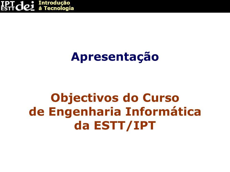 Objectivos do Curso de Engenharia Informática da ESTT/IPT