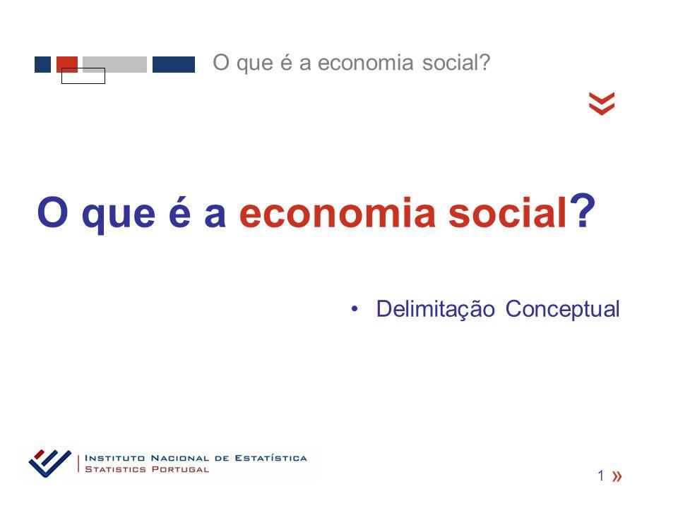 « O que é a economia social Delimitação Conceptual