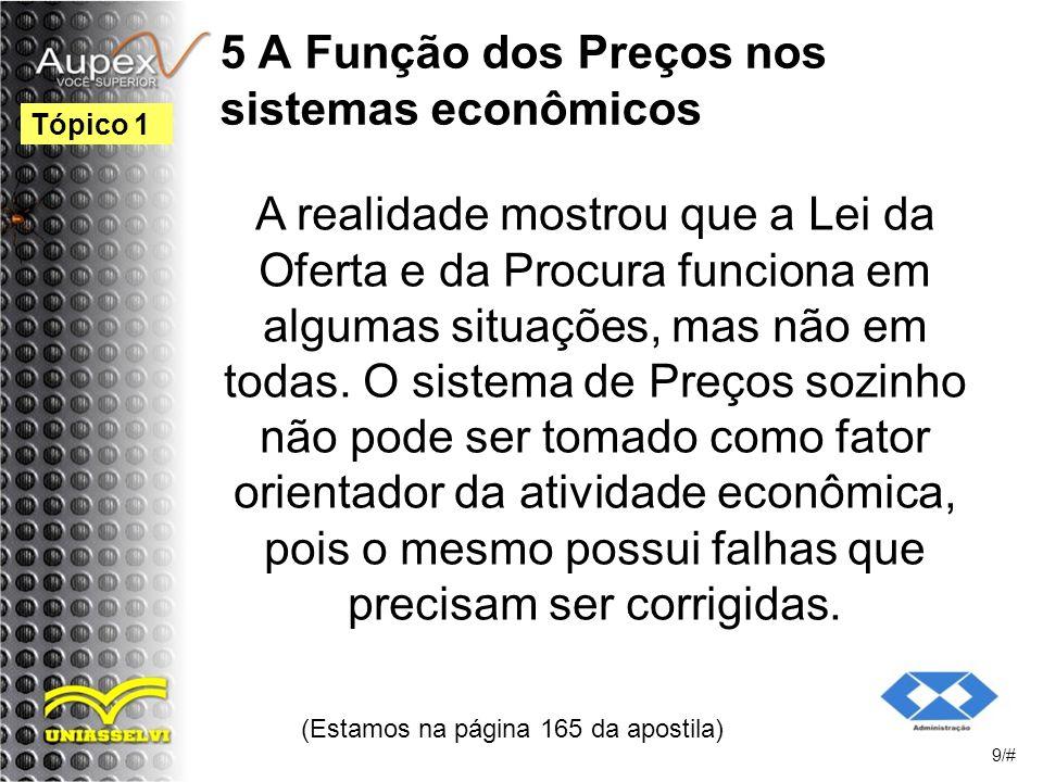 5 A Função dos Preços nos sistemas econômicos