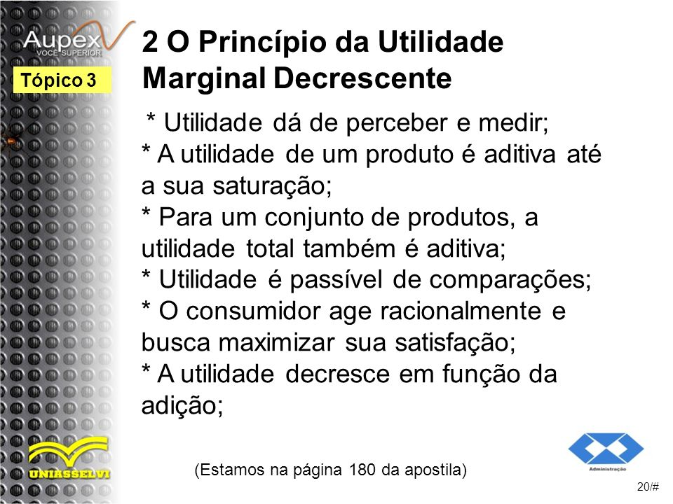 2 O Princípio da Utilidade Marginal Decrescente