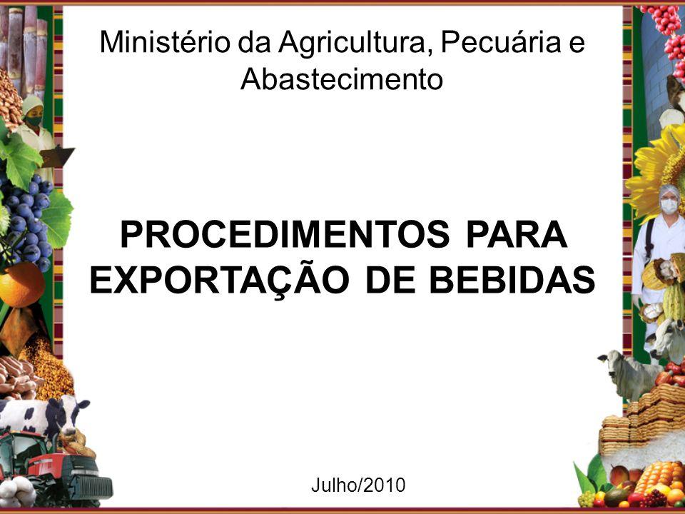 PROCEDIMENTOS PARA EXPORTAÇÃO DE BEBIDAS