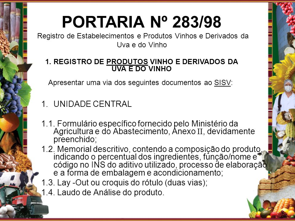 1. REGISTRO DE PRODUTOS VINHO E DERIVADOS DA UVA E DO VINHO