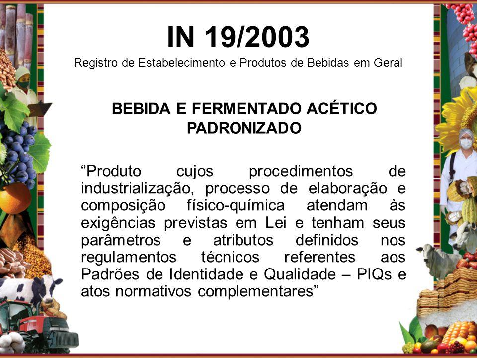 BEBIDA E FERMENTADO ACÉTICO PADRONIZADO