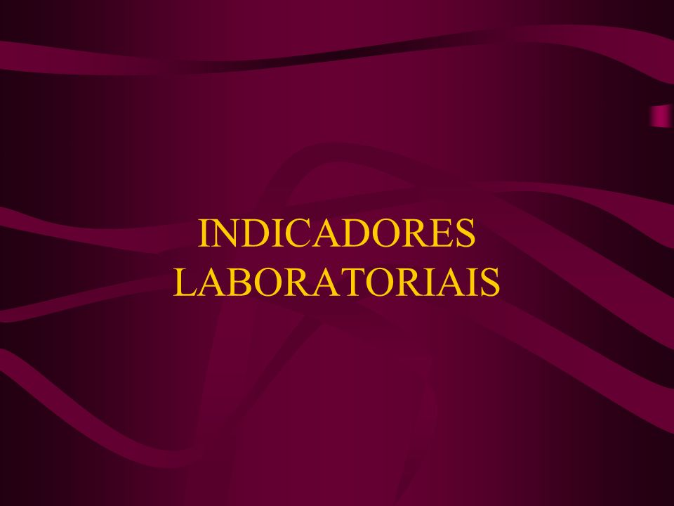 INDICADORES LABORATORIAIS