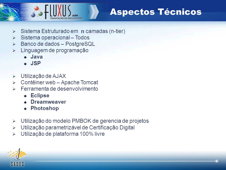 Aspectos Técnicos Sistema Estruturado em n camadas (n-tier)