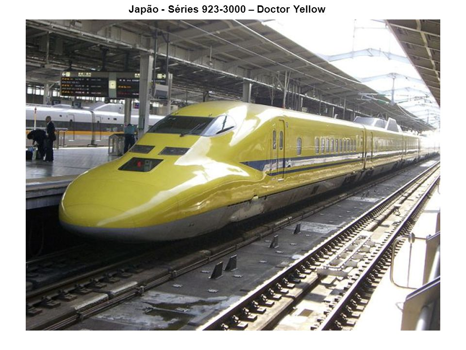Japão - Séries 923-3000 – Doctor Yellow
