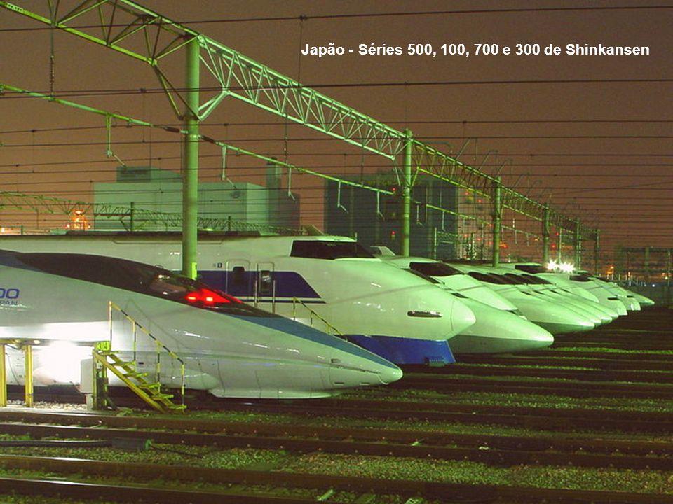 Japão - Séries 500, 100, 700 e 300 de Shinkansen