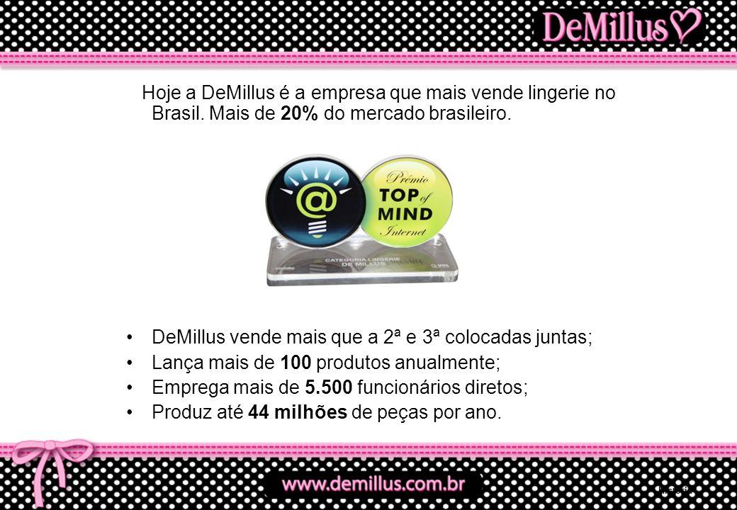 DeMillus vende mais que a 2ª e 3ª colocadas juntas;