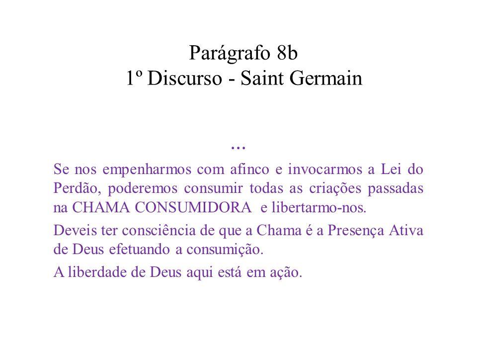 Parágrafo 8b 1º Discurso - Saint Germain