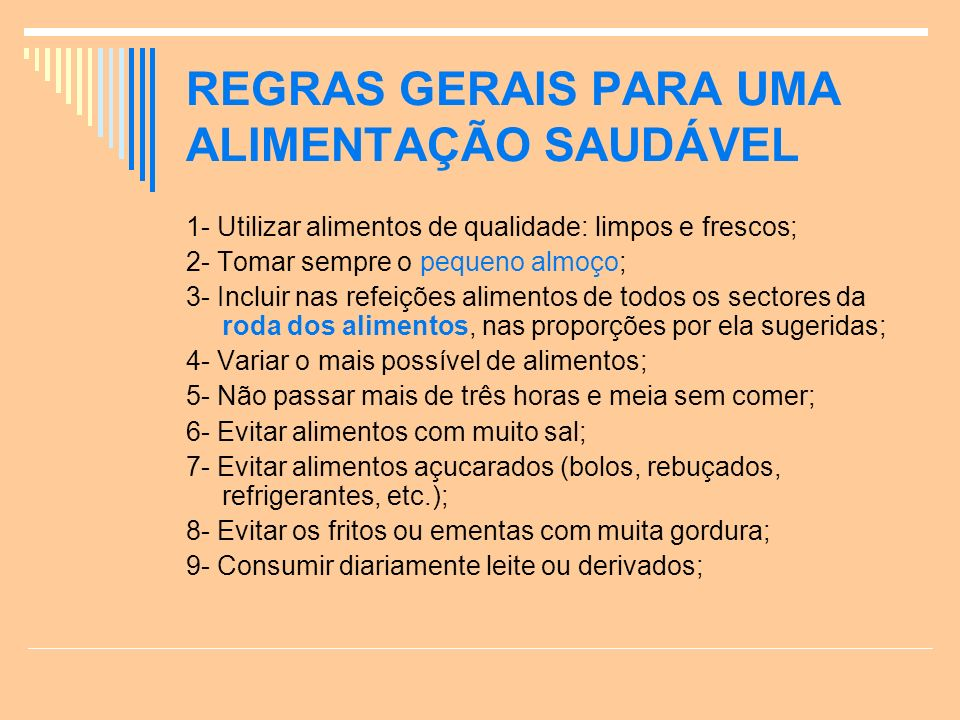 REGRAS GERAIS PARA UMA ALIMENTAÇÃO SAUDÁVEL