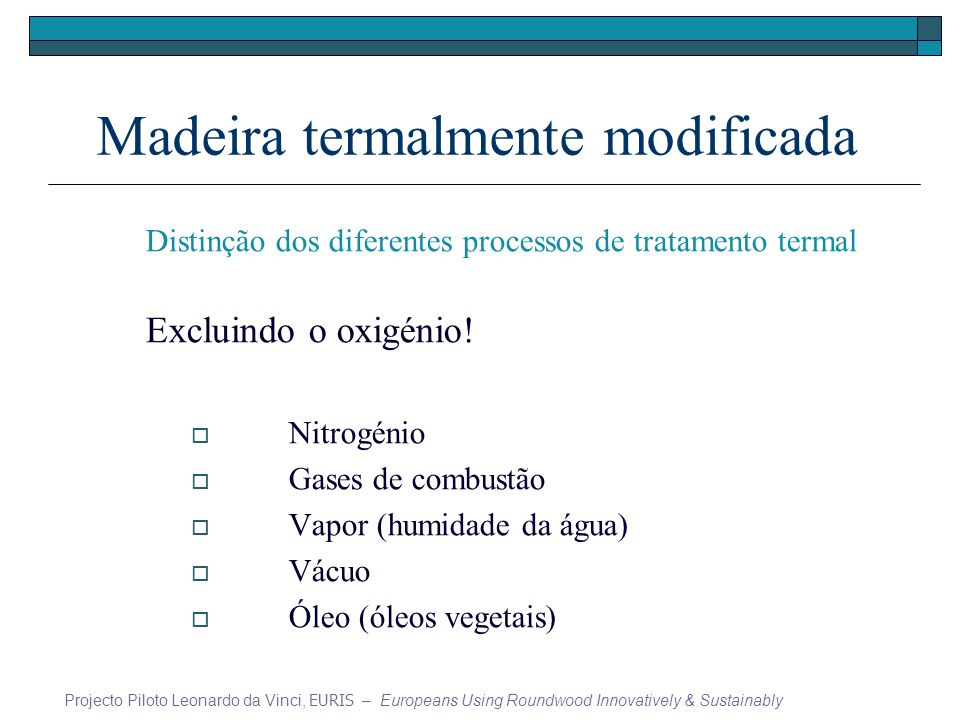 Madeira termalmente modificada
