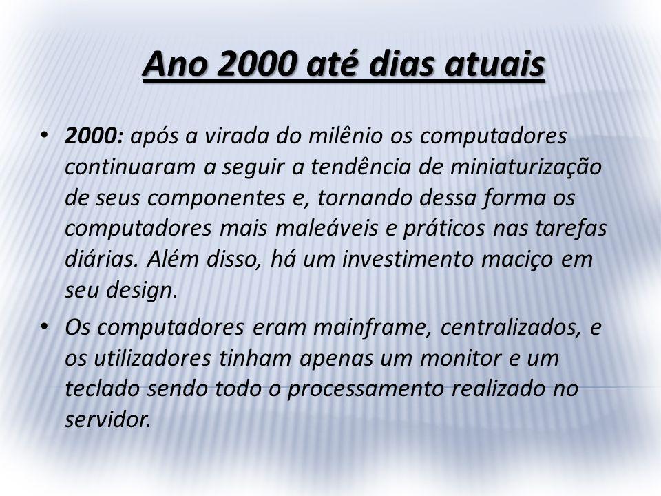 Ano 2000 até dias atuais