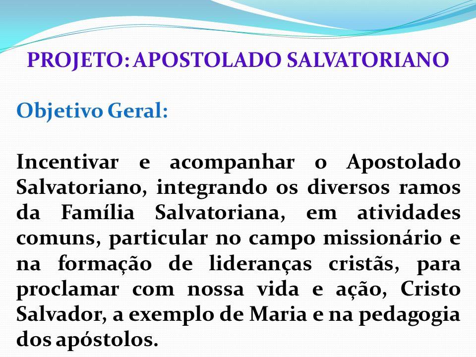 PROJETO: APOSTOLADO SALVATORIANO