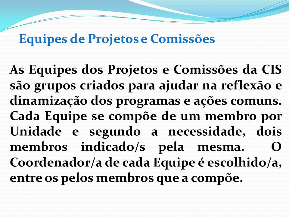 Equipes de Projetos e Comissões
