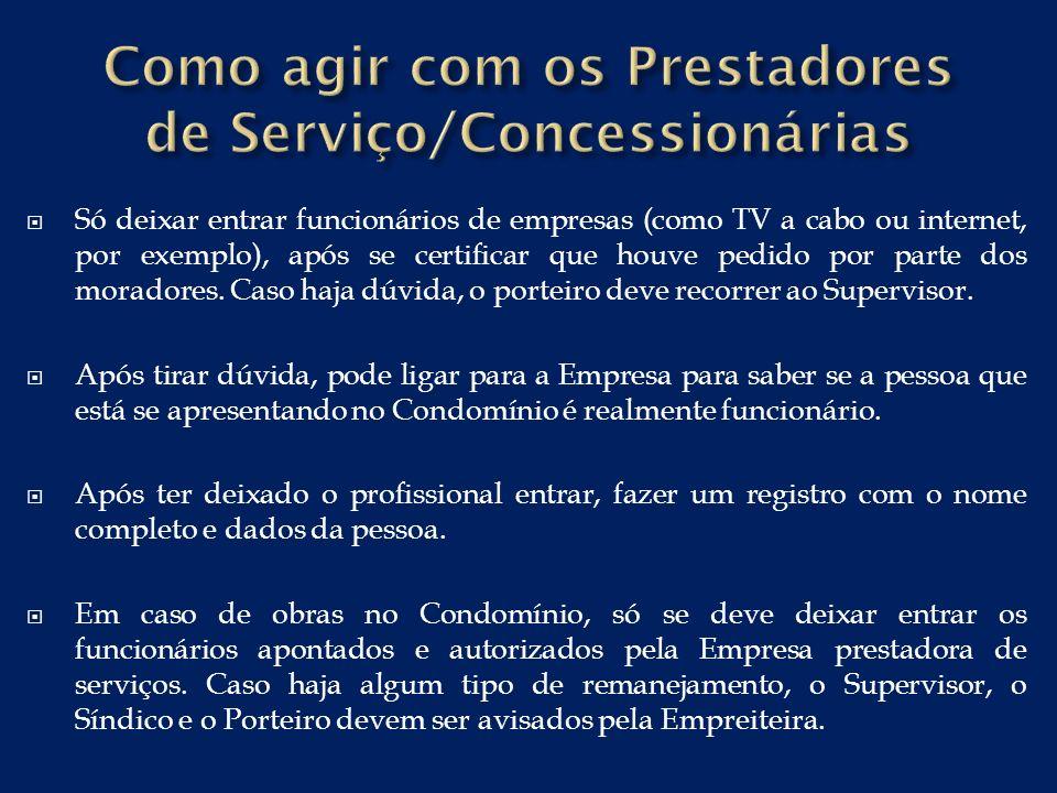 Como agir com os Prestadores de Serviço/Concessionárias