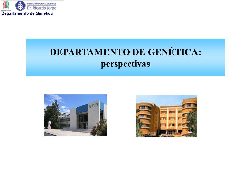 DEPARTAMENTO DE GENÉTICA: