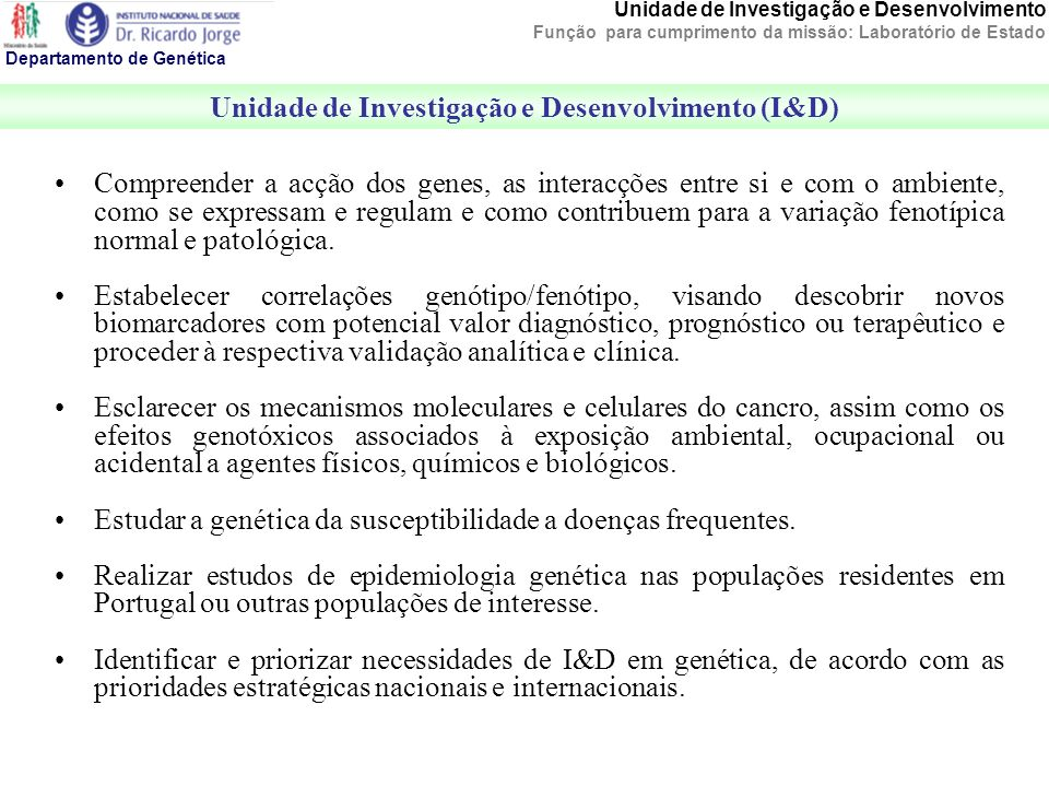 Unidade de Investigação e Desenvolvimento (I&D)