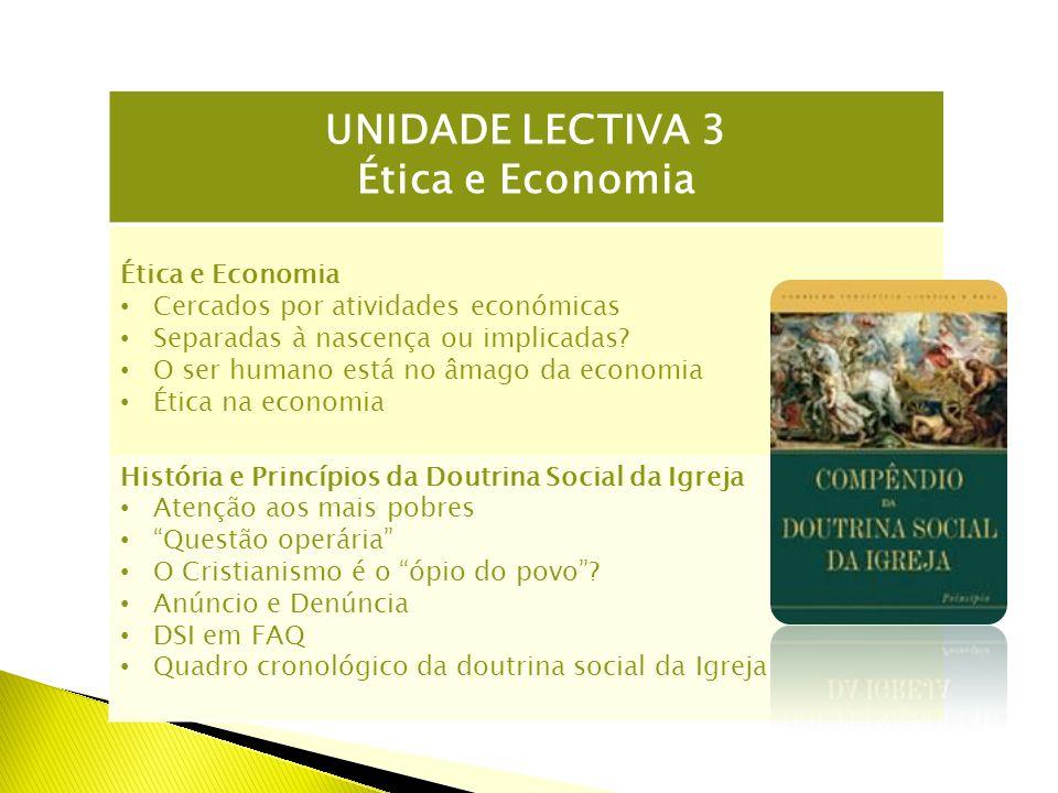 UNIDADE LECTIVA 3 Ética e Economia