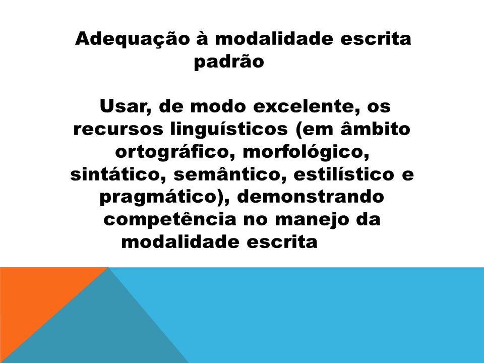 Adequação à modalidade escrita padrão