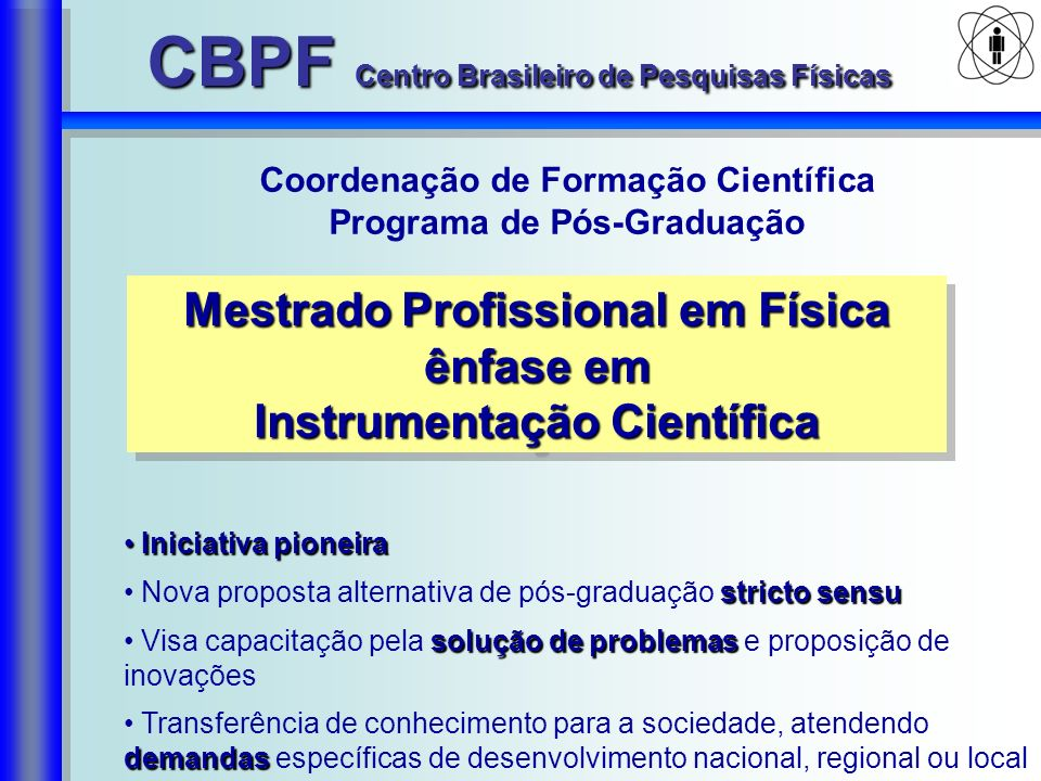 CBPF Centro Brasileiro de Pesquisas Físicas