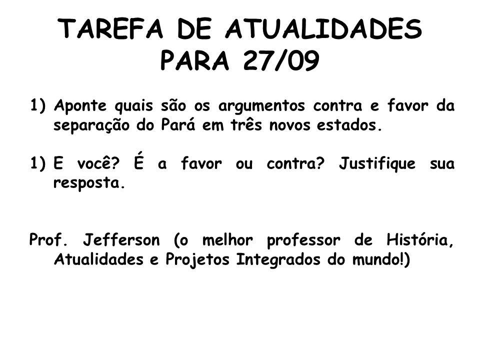 TAREFA DE ATUALIDADES PARA 27/09