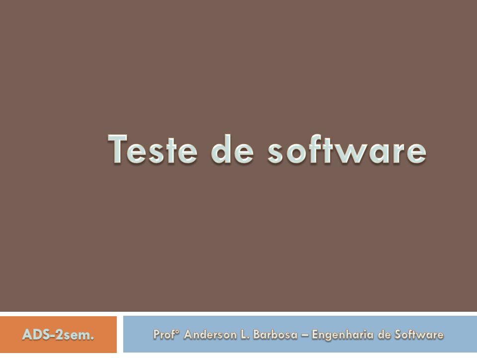 Profº Anderson L. Barbosa – Engenharia de Software
