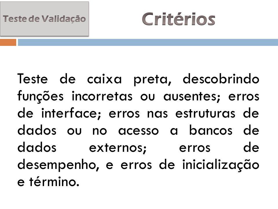 Teste de Validação Critérios.
