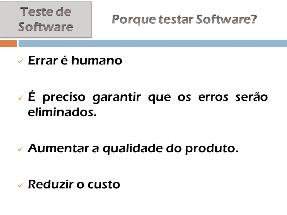Porque testar Software