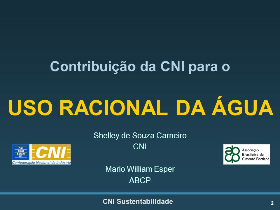 Contribuição da CNI para o USO RACIONAL DA ÁGUA
