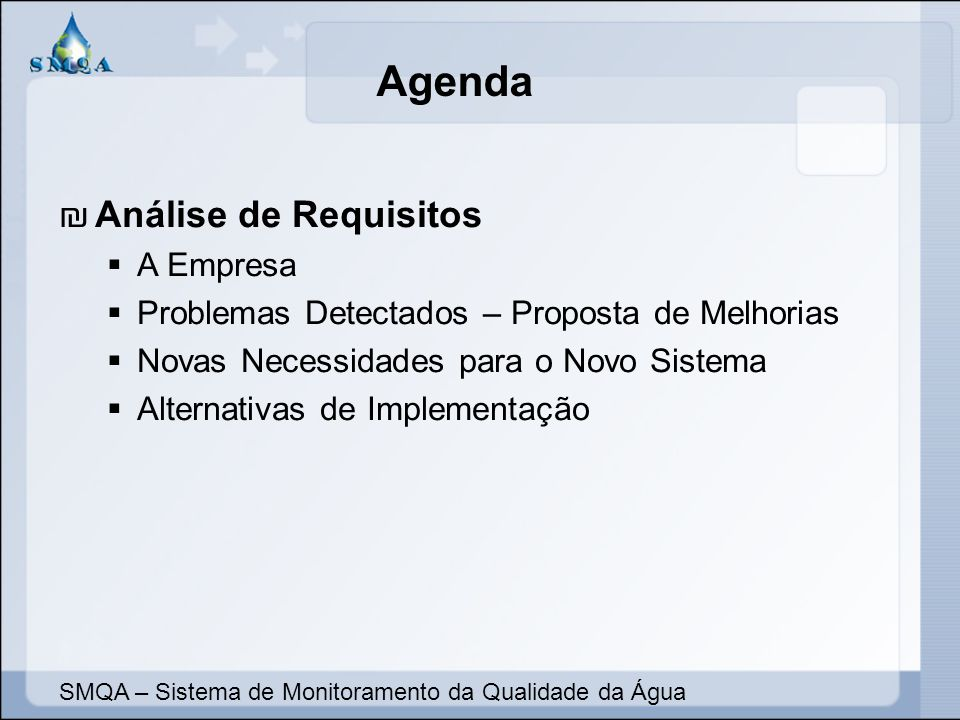 Agenda Análise de Requisitos A Empresa