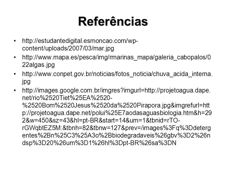 Referências http://estudantedigital.esmoncao.com/wp-content/uploads/2007/03/mar.jpg.