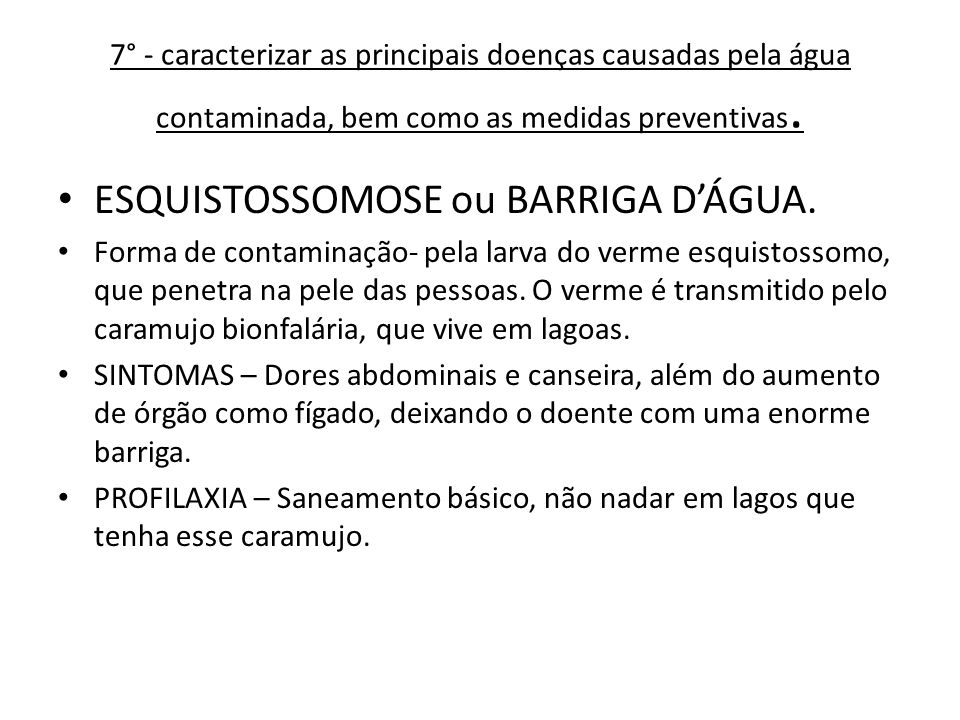 ESQUISTOSSOMOSE ou BARRIGA D'ÁGUA.