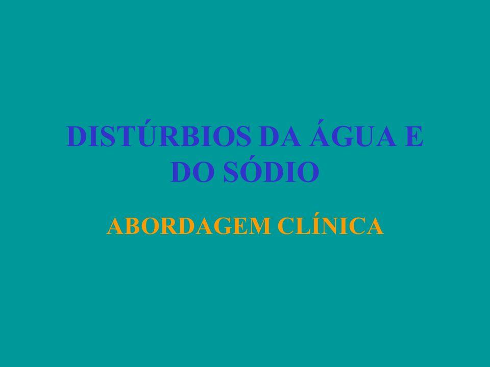 DISTÚRBIOS DA ÁGUA E DO SÓDIO