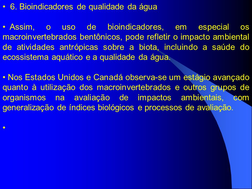 6. Bioindicadores de qualidade da água