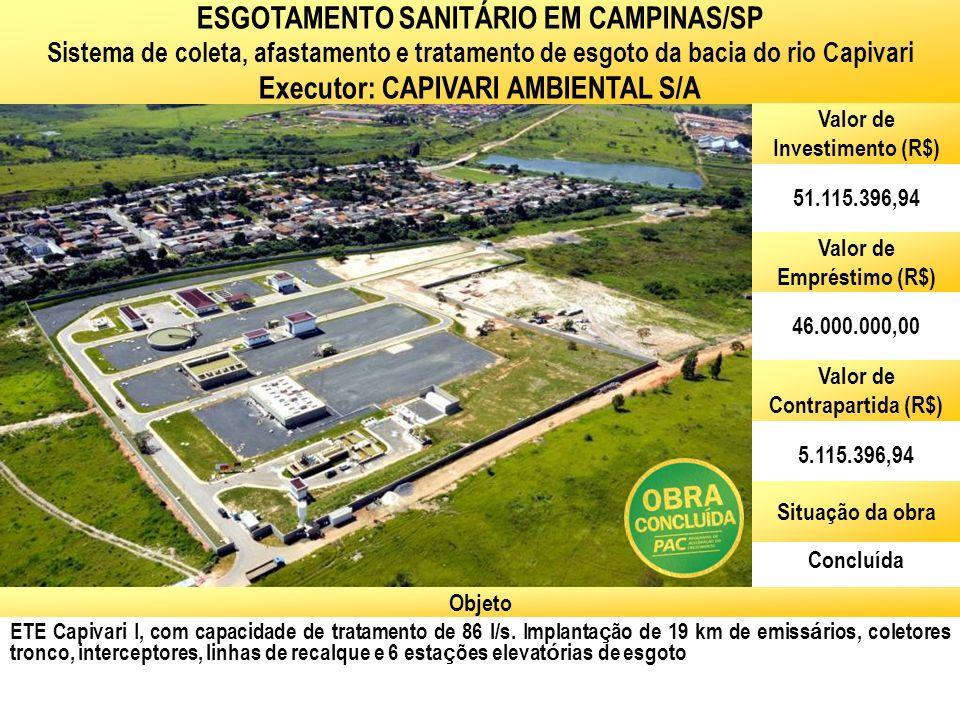 ESGOTAMENTO SANITÁRIO EM CAMPINAS/SP Executor: CAPIVARI AMBIENTAL S/A