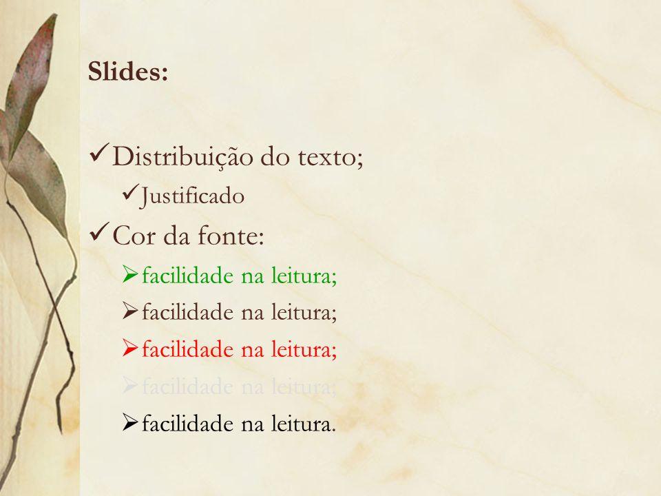 Distribuição do texto; Cor da fonte: