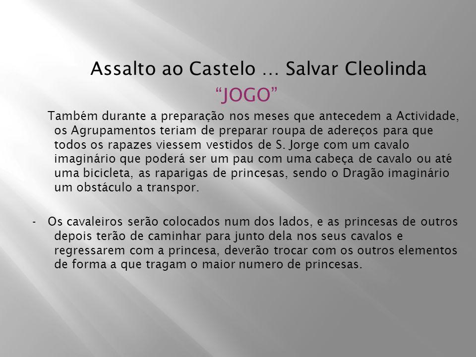 Assalto ao Castelo … Salvar Cleolinda