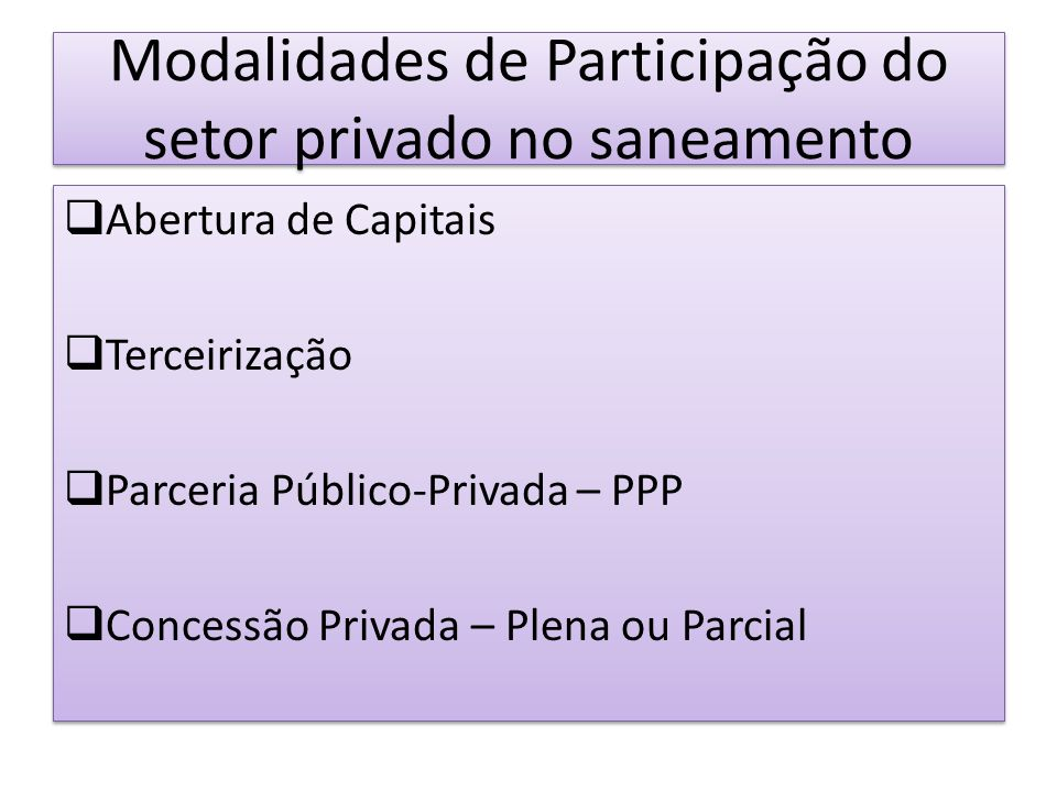 Modalidades de Participação do setor privado no saneamento