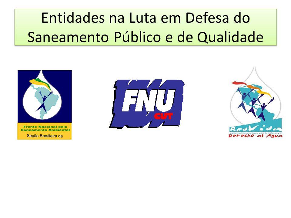 Entidades na Luta em Defesa do Saneamento Público e de Qualidade