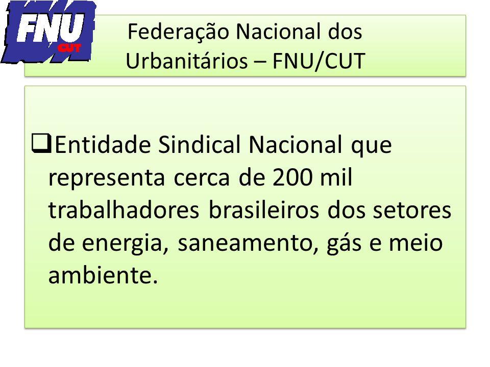 Federação Nacional dos Urbanitários – FNU/CUT