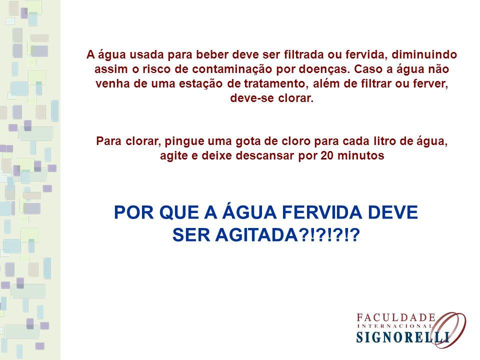 POR QUE A ÁGUA FERVIDA DEVE SER AGITADA ! ! !