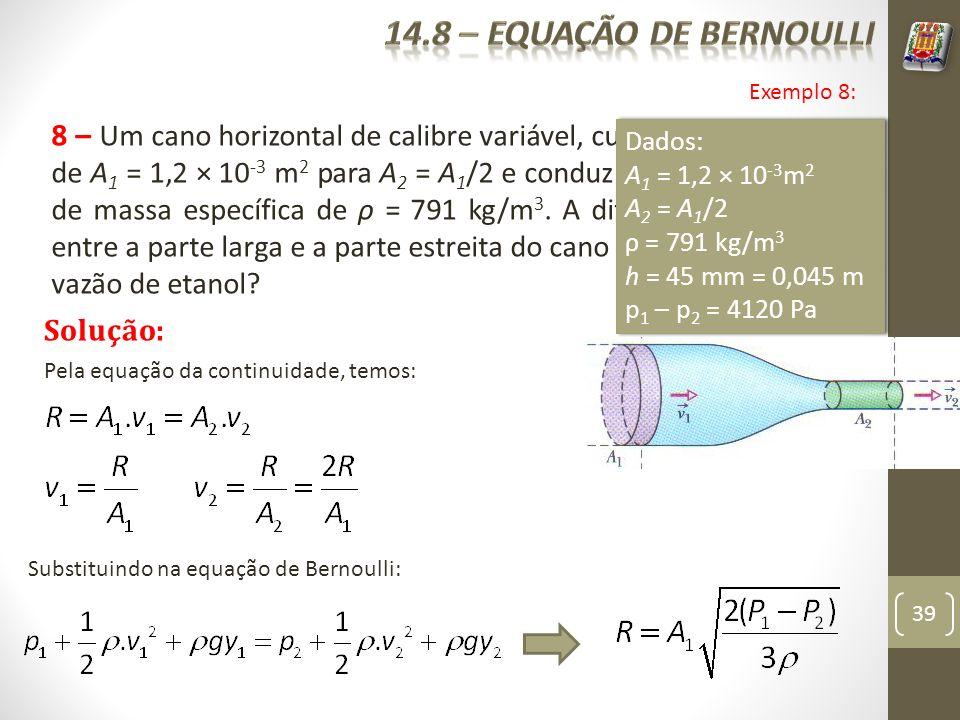 14.8 – equação de bernoulli Exemplo 8: