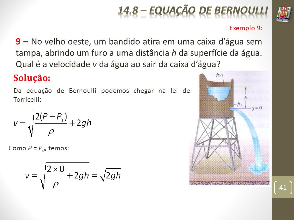 14.8 – equação de bernoulli Exemplo 9: